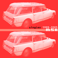 download msk - singles 1999-2005 full album